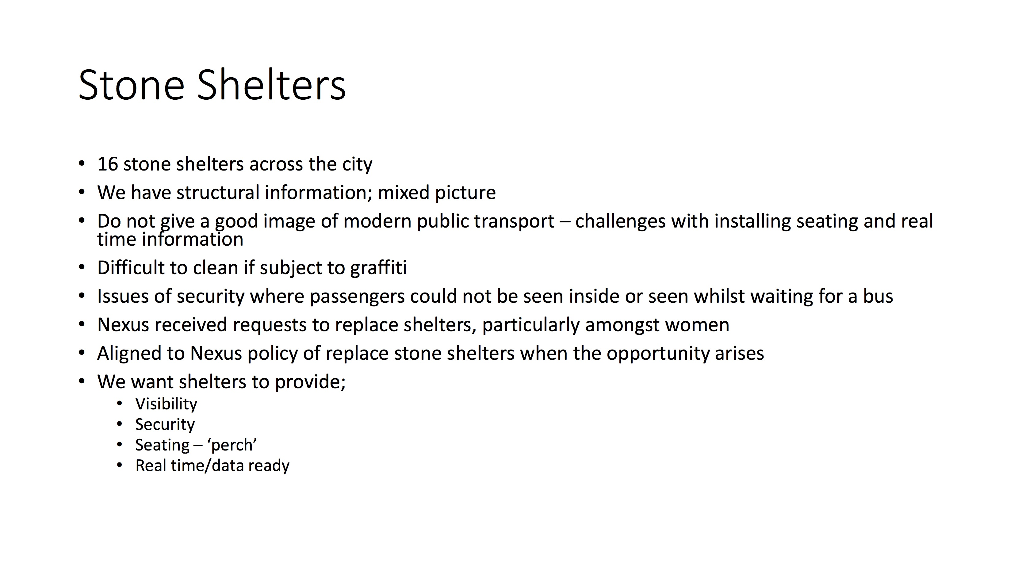Council slide presentation setting out issues with the existing shelters