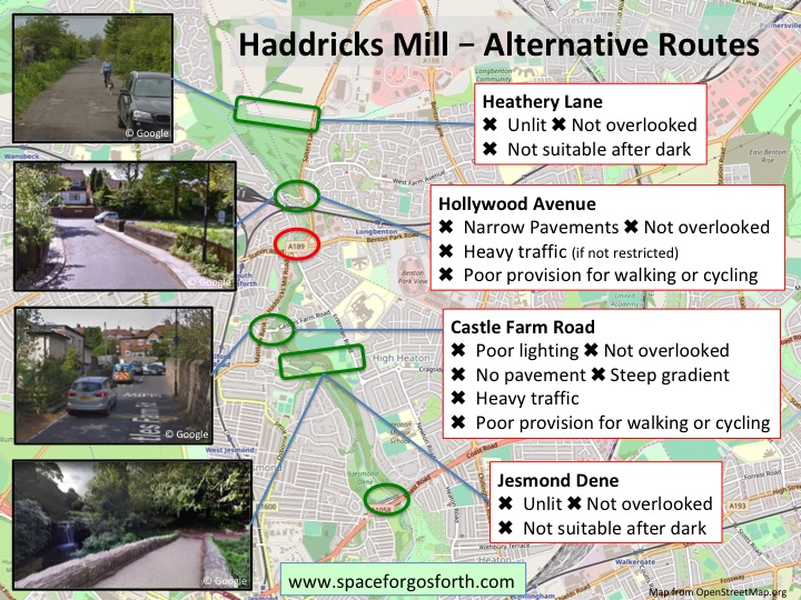 Haddricks Mill alternative routes showing that alternative routes are little better for walking or cycling.